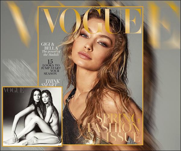 .  ▬ La belle Gigi Hadid fait la couverture du célèbre magazine  « Vogue UK  » pour Février 2018. .
