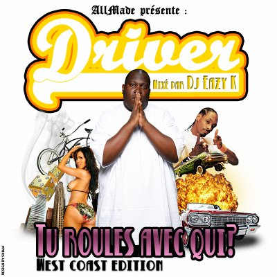 "DRIVER MIXTAPE ""TU ROULES AVEC QUI?"" (WEST COAST EDITION)"