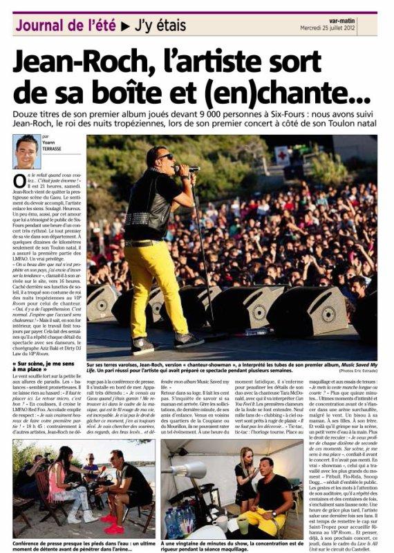 """Pleine page dans le Var-Matin d'aujourd'hui !! Pour Jean-Roch  concert """"Fantastique"""" au Festival Les Voix Du Gaou   Rendez-vous demain pour le """"LIVE IS ALL UNIT"""" au Circuit du Castellet - Début du concert 20h précise"""