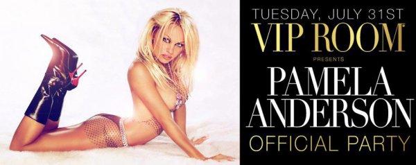Demain le 31 juillet le Vip Room de St Tropez reçoit Pamela Anderson venez nombreux