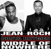 Jean-Roch & Busta Rhymes Middle Of Nowhere Sur L'album Music Saved My Life De Jean-Roch Disponible En Magasin
