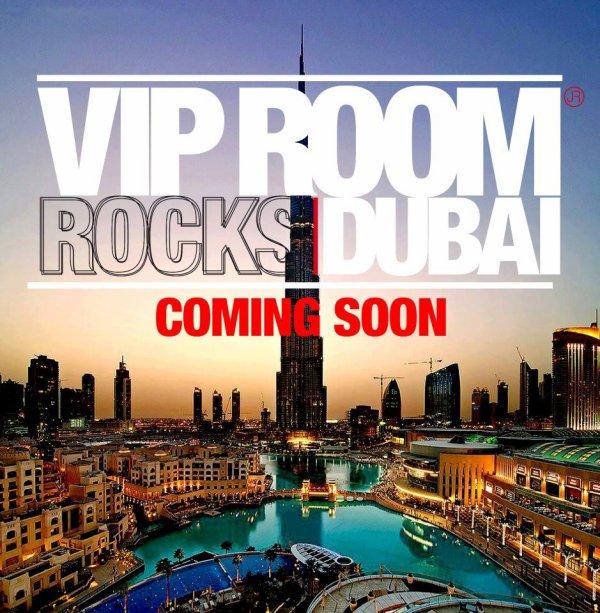 """VIP ROOM"" ROCKS DUBAI !! COMING SOON !! OPENING DECEMBER 18 / 2012 !!"