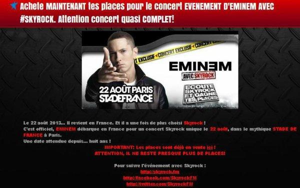 EMINEM débarque en France pour un concert Skyrock unique le 22 août, dans le mythique STADE DE FRANCE à Paris.