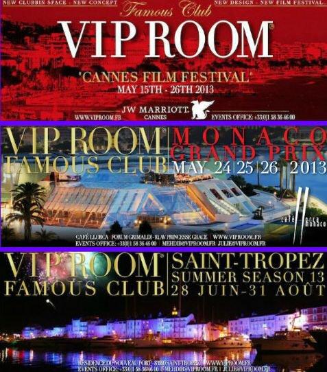 Famous Club Vip Room  Cannes ,  Monaco ,  St Tropez  .Opening