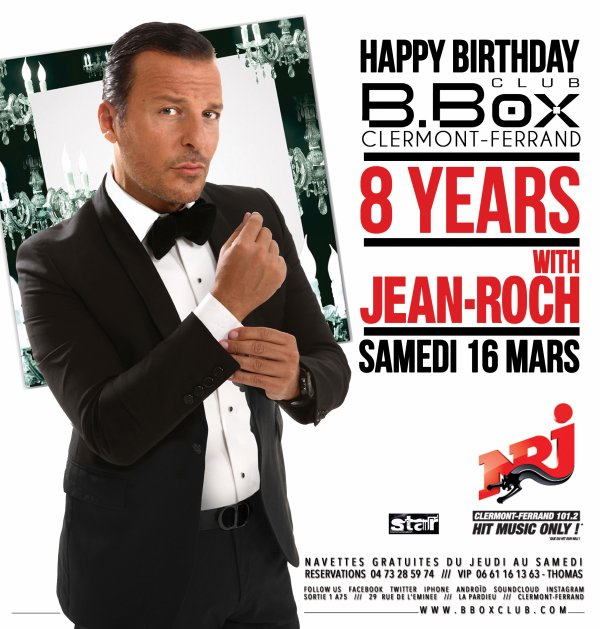Samedi 16 Mars 2013 – HAPPY BIRTHDAY B.BOX CLUB – 8 YEARS avec JEAN ROCH (GUEST STAR)