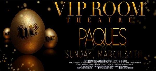 Ce Soir Le VIP ROOM THEATRE PARIS Fête Pâques venez Nombreux & Nombreuses infos sur leur page officielle