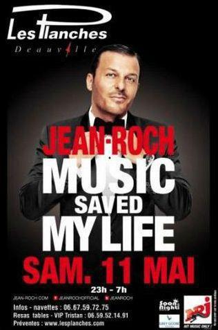 """Jean-Roch """" LIVE """" Le Samedi 11 Mai 2013 Réservations Tables / V.I.P ☎ TRISTAN JENVRIN : 06 59 52 14 91 ☎ Navettes : 06 67 59 72 75 « LES PLANCHES – DOMAINE DU BOIS LAURET – 14910 BLONVILLE SUR MER »"""