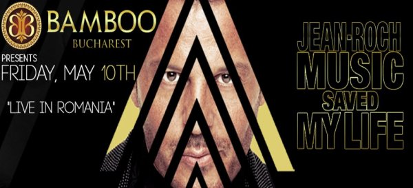 JEAN-ROCH EN LIVE FRIDAY MAY 10   IN ROMANIA AT BAMBOO CLUB