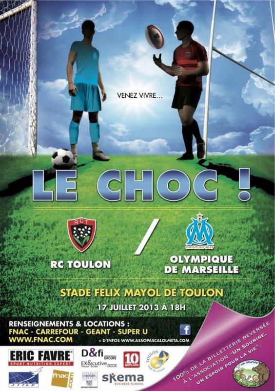 """Le Choc """" LE 17 JUILLET A 18H Un Match à ne pas manquer réserver dès maintenant RCT / OM MATCH DE GALA Football, Rugby STADE MAYOL AVENUE DE LA REPUBLIQUE 83000 TOULON"""