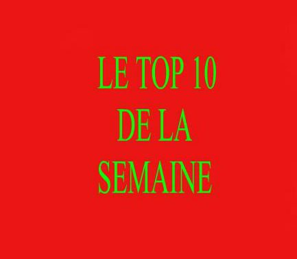 Le Top 10 De La Semaine Débarque sur facebook  rejoins la Team en cliquant sur le lien qui accomagne l'image ci dessous merci