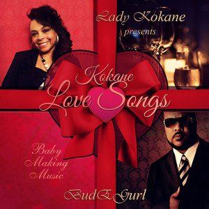 "@ladykokane presents kokane Album  "" Love Song "" On Budeboyent.com"