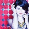 Selena Gomez-Crush
