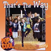 "LE CLIP DES POP'S COOL ""THAT'S THE WAY"" ENFIN DISPONIBLE !"