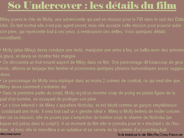 -      13 Novembre 2010 -      -----Film-----  Les informations d'Undercover, le prochain film de Miley.  -  ----  Youtube  ---- Mileyraycyrus-france