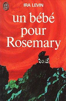 20 ème Avis : Un bébé pour Rosemary