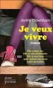 Avis 22 : Je veux vivre, Jenny Downham
