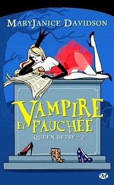 26 ème Avis: Vampire et fauchée