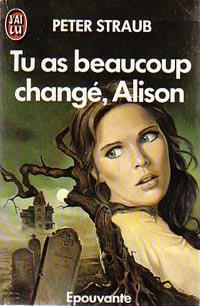 33 ème Avis: Tu as beaucoup changé,Alison