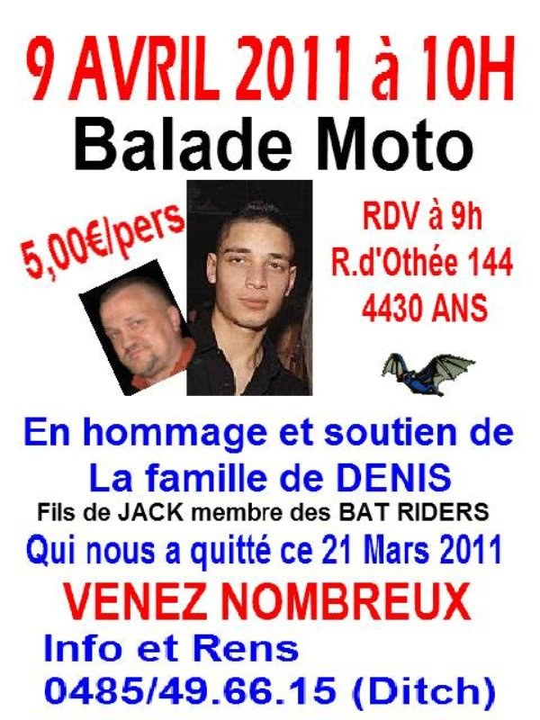 Balade ce samedi 09 Avril ,pour Denis fils d'un membre Bat Riders