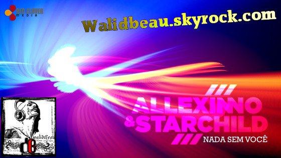 Allexinno & Starchild  / Nada Sem Voce (Radio Edit) (2012)