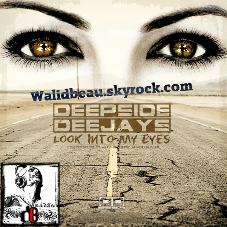 Deepside Deejays / Look Into My Eyes (Original Club Edit)  (2012)