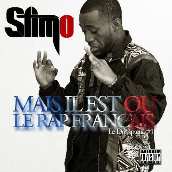 Mixtape - Le Dompteur #2 / STIMO - Mais il est ou le rap Français (2012)