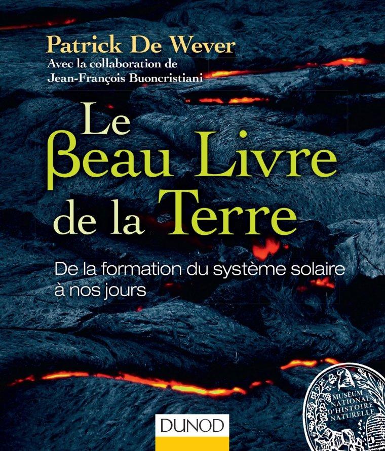 Le Beau Livre de la Terre - De la formation du système solaire à nos jours
