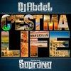 Soprano Ft. DJ Abdel - C'est ma Life