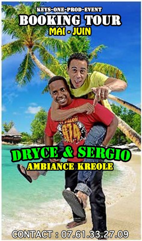 *** BOOKING TOUR SERGIO & DRYCE ***