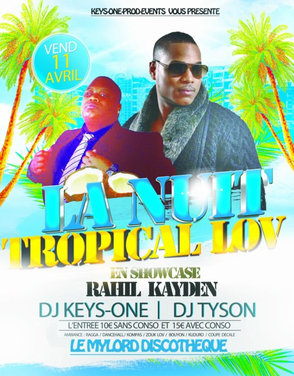 *** TROPICAL LOV *** AVEC DJ TYSON / DJ KEYS-ONE & RAHIL KAYDEN