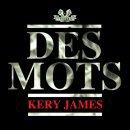 Des Mots de Kery James sur Skyrock