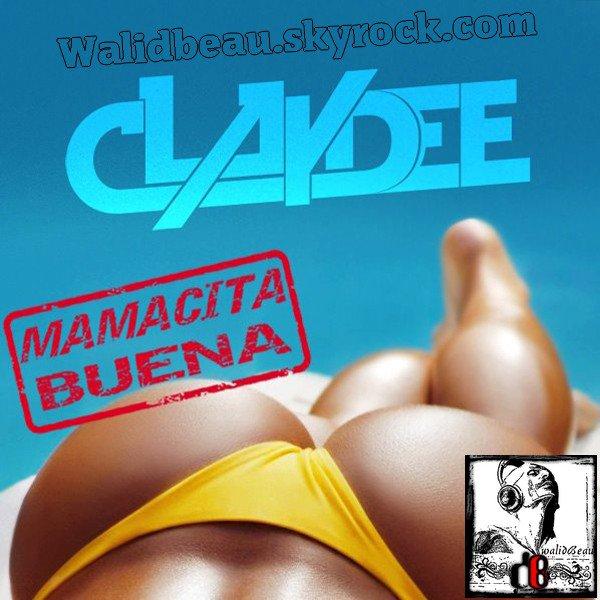 Claydee  / Mamacita Buena (2012)