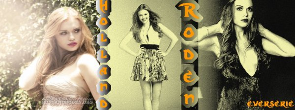Montage: Holland Roden