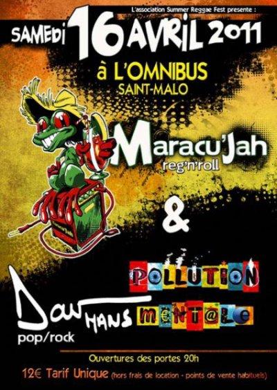 Concert à L'Omnibus avec Maracu'Jah et Dav Hans le samedi 16 avril 2011