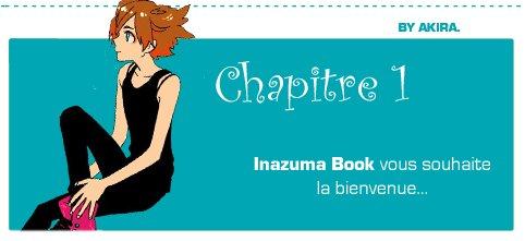Inazuma Book - Chapitre 1