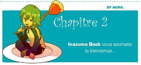 Inazuma Book - Chapitre 2