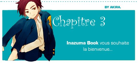 Inazuma Book - Chapitre 3