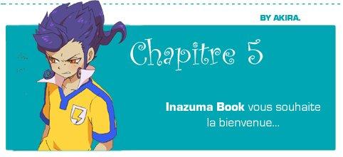 Inazuma Book - Chapitre 5