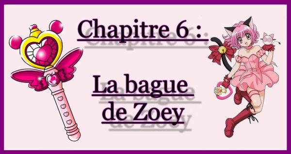 Chapitre 6 : La bague de Zoey