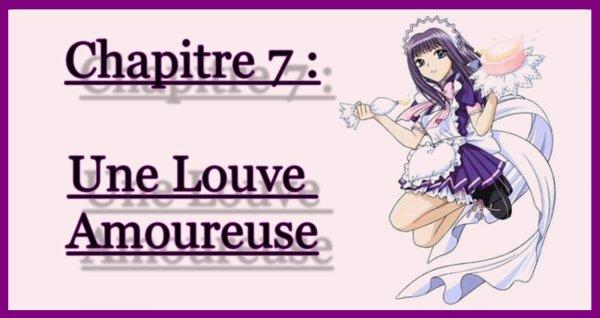 Chapitre 7 : Une Louve Amoureuse