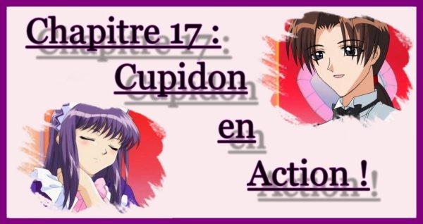 Chapitre 17 : Cupidon en Action !