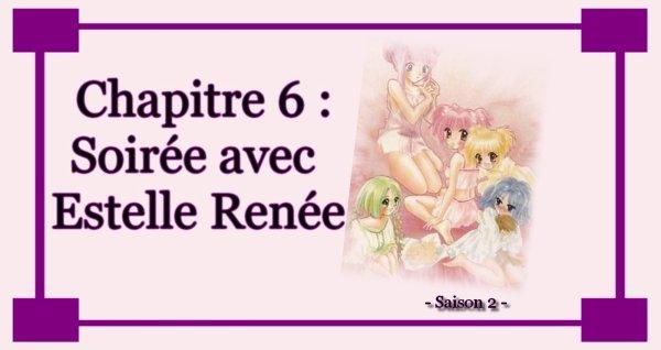 Chapitre 6 : Soirée avec Estelle Renée
