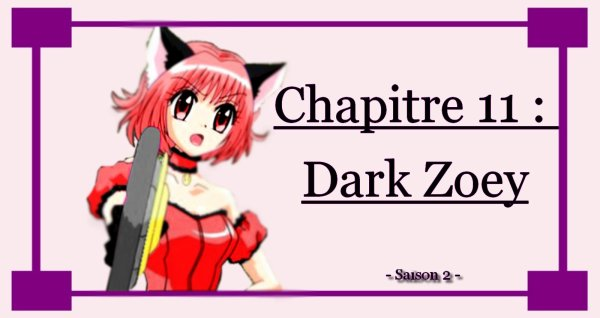 Chapitre 11 : Dark Zoey