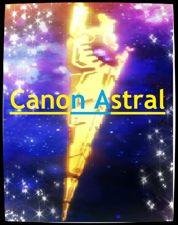 Chapitre 5: Canon Astral!!!