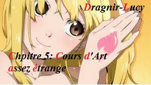 Chapitre 5 : Cours d'Art assez étrange...