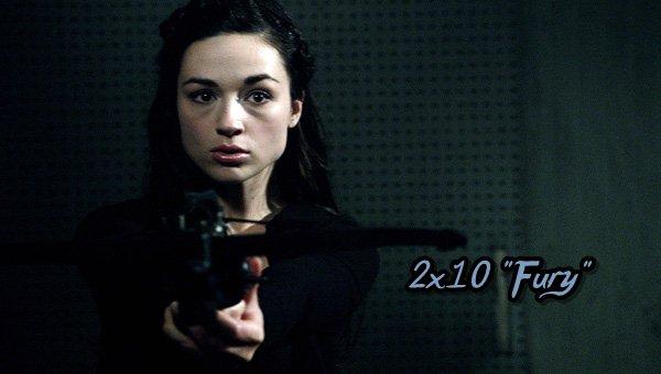 "Episode 2x10 ""Fury"""