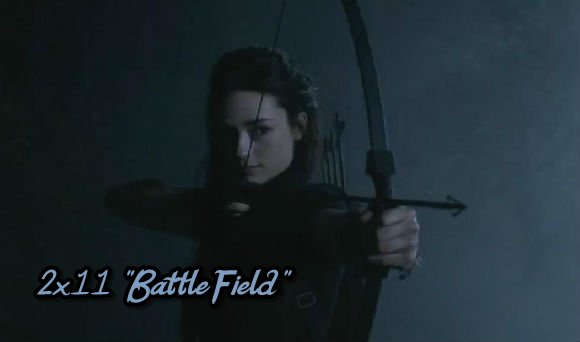 "Episode 2x11 ""BattleField"""