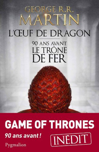 L'oeuf de dragon, George Martin