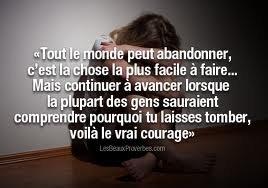 N'abandonne pas ! Prend le courage, prend la foi !