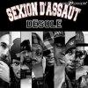 """Sexion Dassaut  """"Désolé"""""""